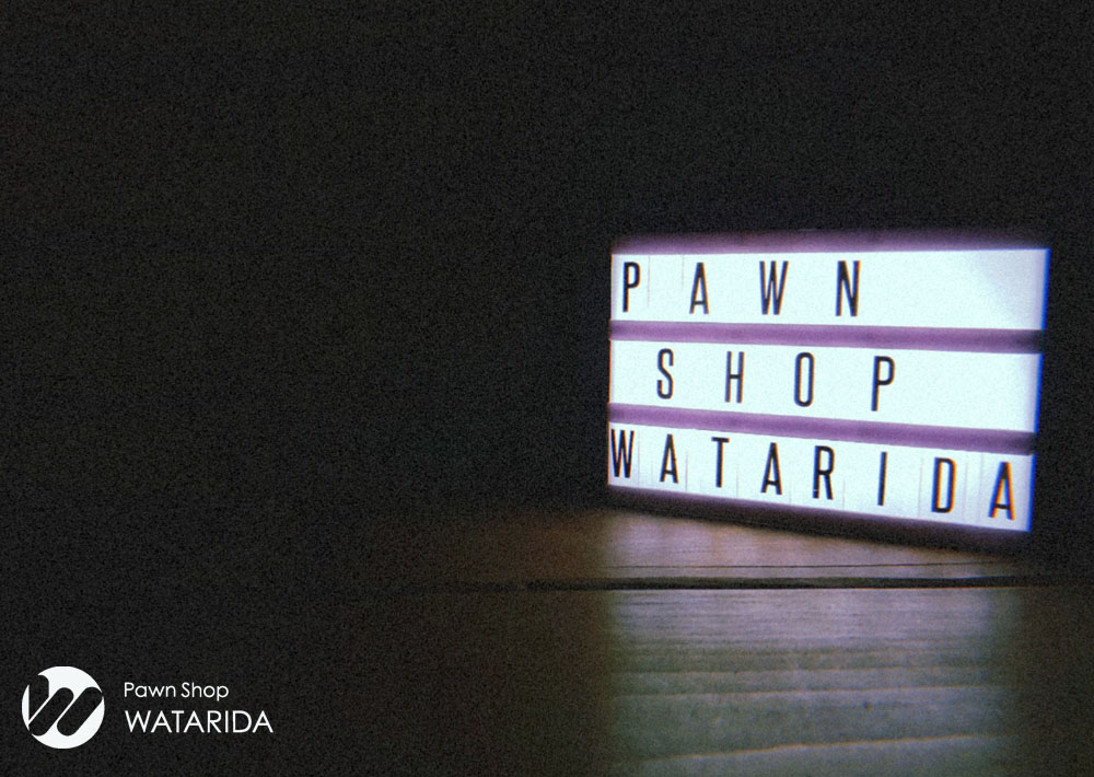 渡田質店 Pawn Shop WATARIDA